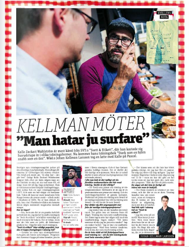 Kellman möter Kalle Zackari Wahlström i Metro
