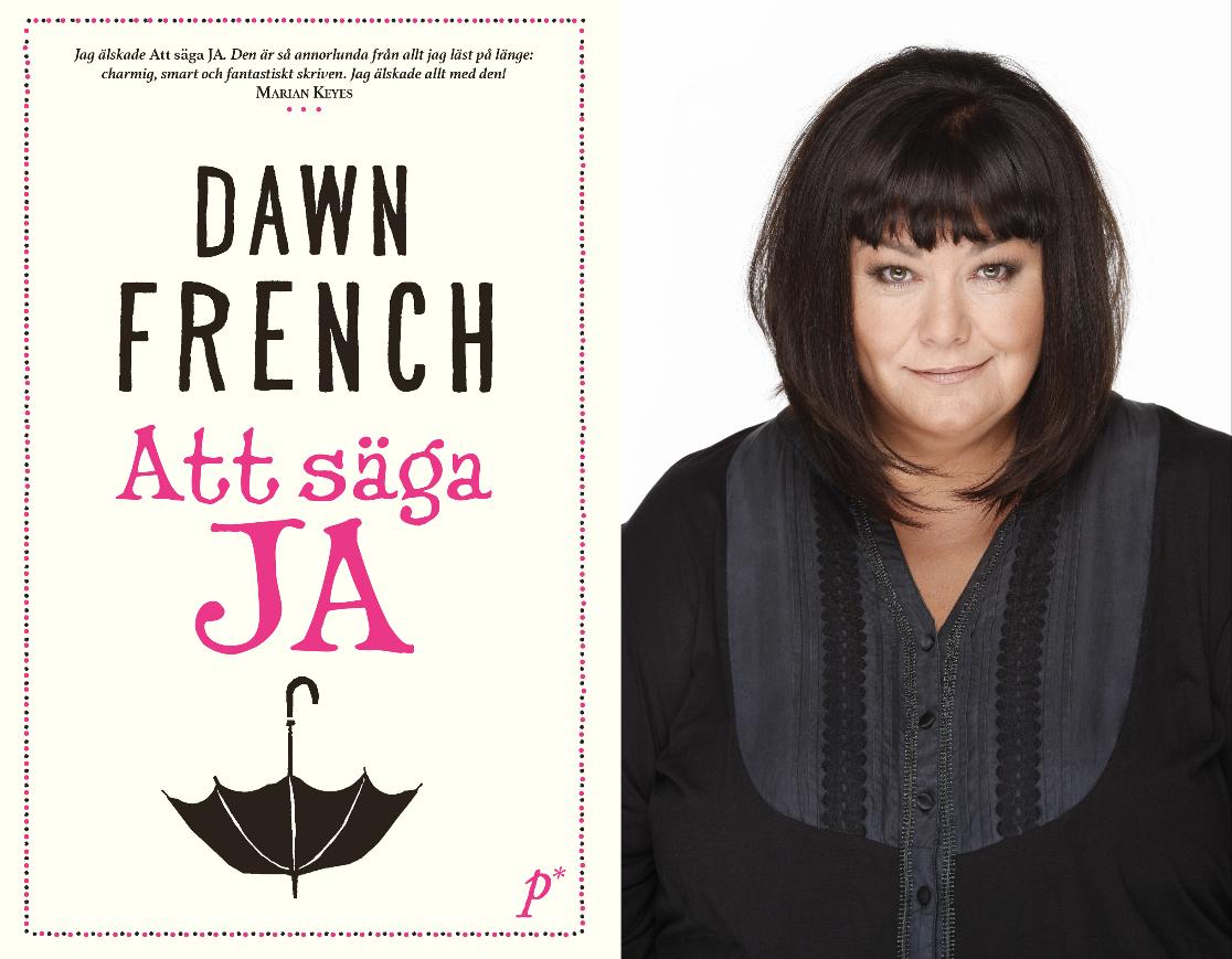 Dawn French, Att säga Ja! Printz Publising